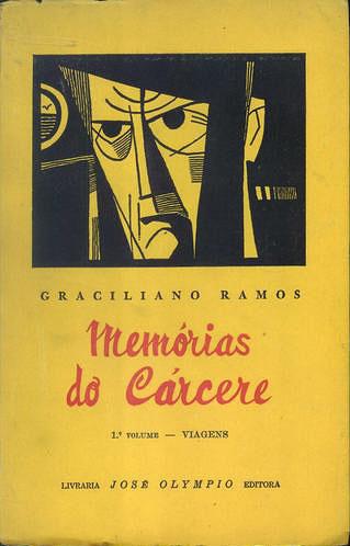Memórias do Cárcere, primeira edição