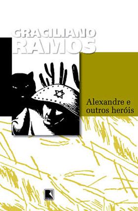 Alexandre e Outros Heróis (1962) Capa da última edição