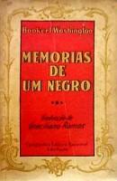 Memórias de um Negro (1940) Booker T. Washington, tradução