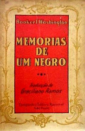 Memórias de um Negro (1940), de Booker T. Washington, tradução