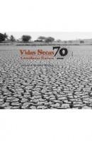 Vidas Secas – edição especial 70 anos (2008)
